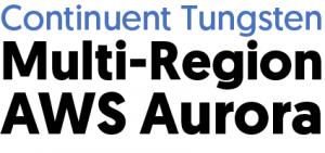 New Webinar: Multi-Region AWS Aurora vs Continuent Tungsten